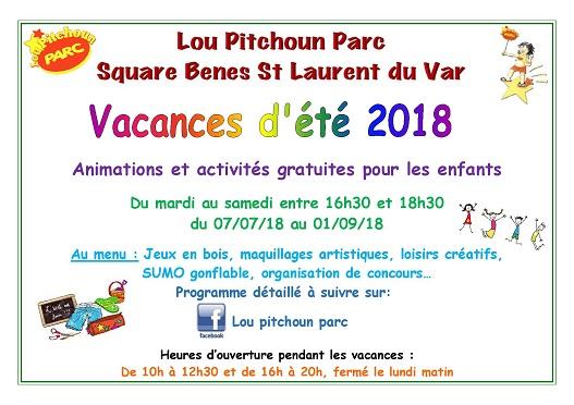 Animations Speciales Ete 2018 Au Pitchoun Parc A Saint Laurent Du