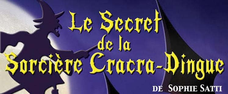 secret-sorciere-cracra-dingue-spectacle-enfant-nice