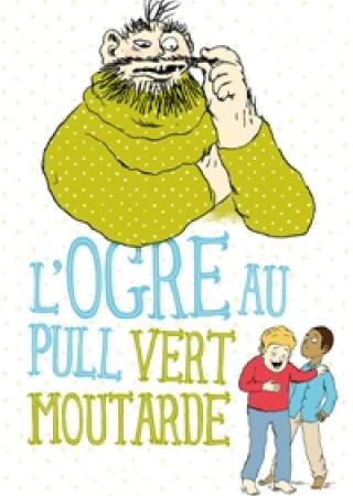 ogre-pull-vert-moutarde-spectacle