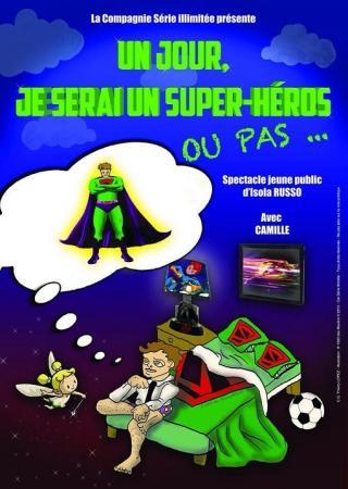 spectacle-enfants-nice-jour-serai-superhero